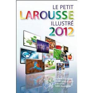 Le Petit Larousse Illustré 2012