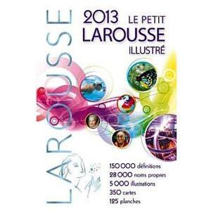 Le Petit Larousse Illustre Grand Format 2013
