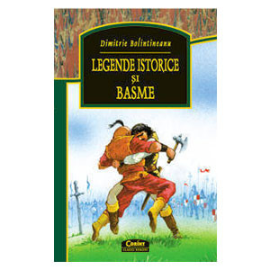 Legende Istorice și Basme