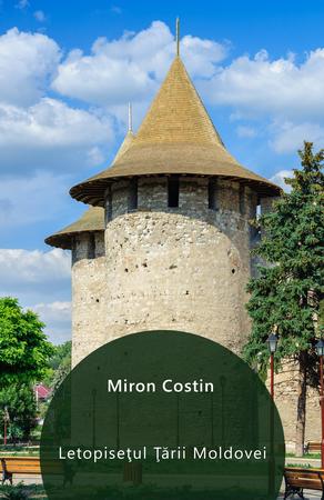 Letopisețul Țărîi Moldovei de la Aaron Vodă încoace [eBook]