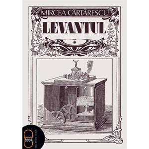 Levantul [Carte Electronică]