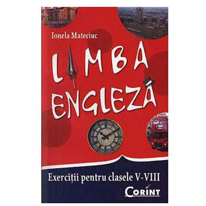 Limba Engleză. Exerciții pentru Clasele V-VIII