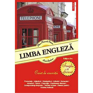 Limba Engleză. Simplu și Eficient. Caiet de Exerciții. (Ediția 2013)