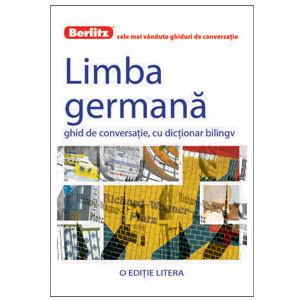 Limba Germană. Ghid de Conversație, cu Dicționar Bilingv