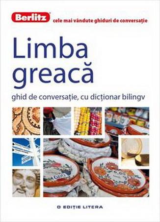 Limba Greacă. Ghid de Conversație, cu Dicționar Bilingv