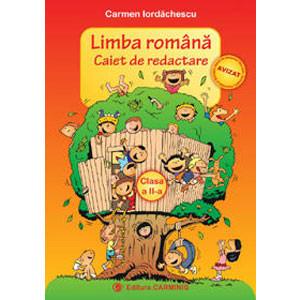 Limba Română. Caiet de Redactare. Clasa a II-a