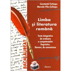 Limba Română cl. 12: Teste Integrative de Evaluare a Competențelor Lingvistice, Literare, de Comunicare