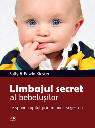 Limbajul Secret al Bebelușilor: Ce spune Copilul prin Mimică și Gesturi