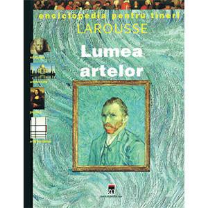 Enciclopedia pentru Tineri. Lumea Artelor