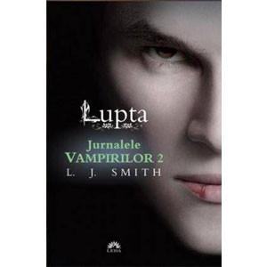 Lupta. Jurnalele Vampirilor. Vol. 2. Ediție de buzunar