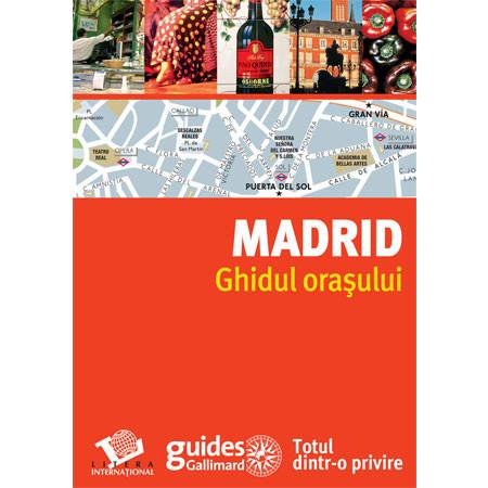 Madrid. Ghidul oraşului