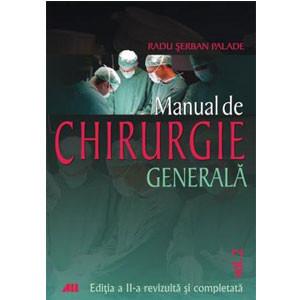 Manualul de Chirurgie Generală. Vol. II. Ediția a II-a