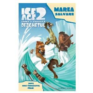 Ice Age 2. Dezghețul. Marea Salvare