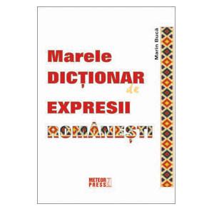 Marele Dicționar de Expresii Românești