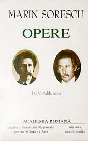 Marin Sorescu. Opere. Vol. IV+V. Publicistică