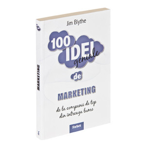 100 Idei Geniale. Vol. 8 - Marketing