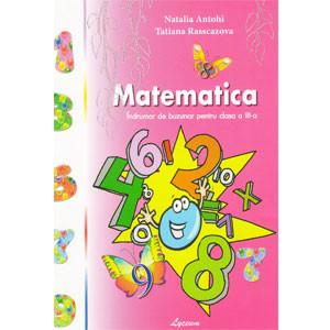 Matematica: Îndrumar de Buzunar pentru clasa a III-a