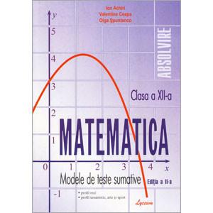 Matematica: Modele de Teste Sumative pentru cl. a 12-a