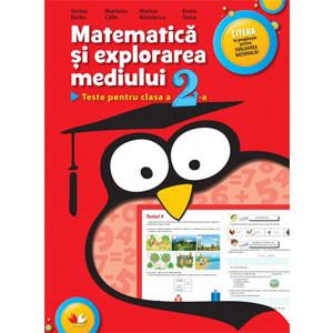 Matematică şi Explorarea Mediului. Teste pentru clasa a 2-a