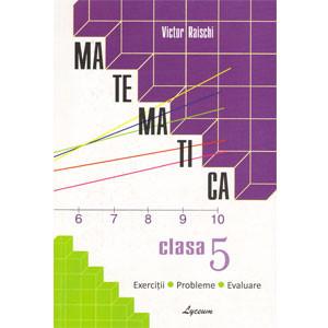 Matematica: Cl.5-a: Exerciții, Probleme, Evaluare