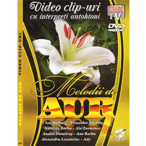 Melodii de Aur. Video Clip-uri [DVD]
