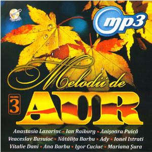 Melodii de Aur. Vol. 3 [MP3 CD]