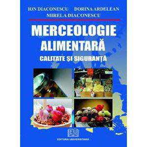 Merceologie Alimentară. Calitate și Siguranță