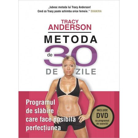 Metoda de 30 de Zile. Programul de Slăbire care face Posibilă Perfecțiunea (Carte + DVD)