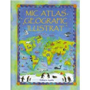 Mic atlas geografic ilustrat