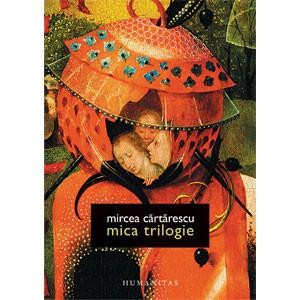 Mica trilogie