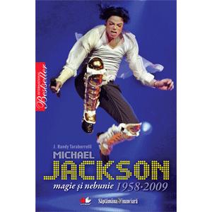 Michael Jackson. Magie și nebunie - 1958-2009
