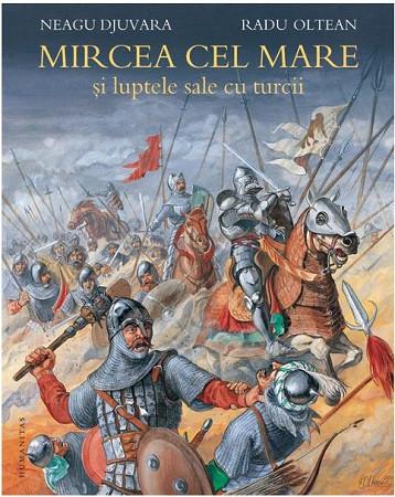 Mircea cel Bătrân si luptele sale cu turcii