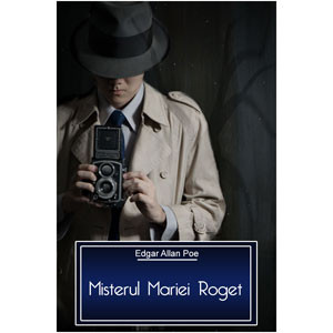 Misterul Mariei Roget [eBook]