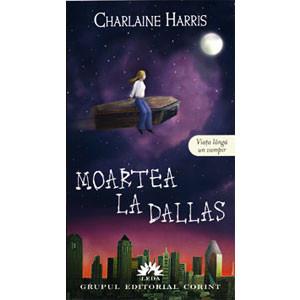 Moartea la Dallas. Viața lângă un vampir. Vol.2