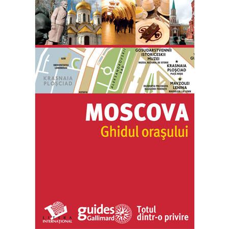 Moscova. Ghidul oraşului