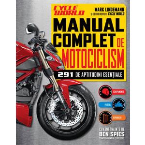 Manual Complet de Motociclism. 291 de Aptitudini Esenţiale