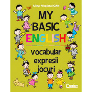 My basic englesh. Vocabular, expresii, jocuri