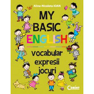 My basic englesh. Vocabular, expresii, jocuri