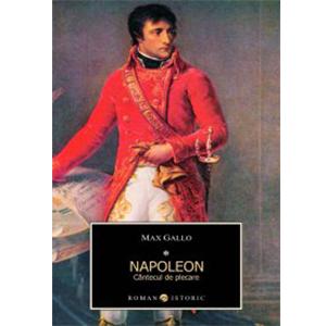 Napoleon. Cântecul de plecare