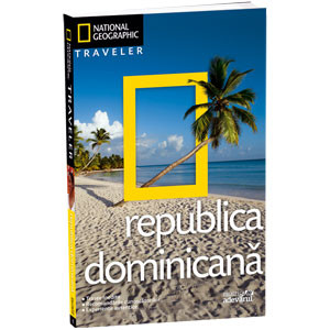 National Geographic, Vol. 06. Republica Dominicană