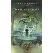 Cronicile din Narnia. Vol.1. Nepotul magicianului