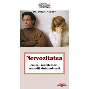 Nervozitatea - Cauze, Manifestări, Remedii Duhovniceşti