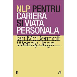 NLP pentru Carieră şi Viaţă Personală