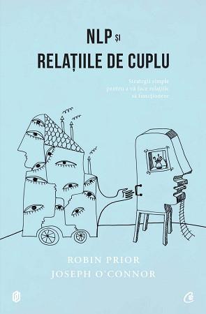 NLP şi relaţiile de cuplu. Ediția a II-a revizuită