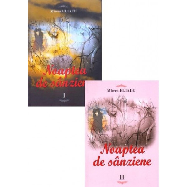 Noaptea de Sânzâiene (set 2 vol)