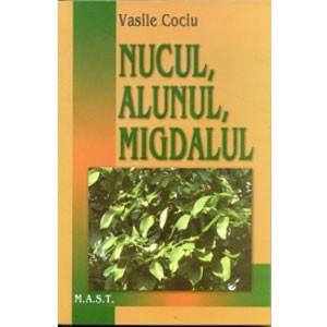 Nucul, Alunul și Migdalul. Ediția a II-a