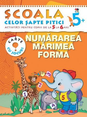 Numărarea, Mărime, Forma. Activități pentru copiii de la 5 la 6 ani