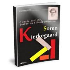 O Carte Cuminte, Despre un Filosof (Cu)Minte: Soren Kierkegaard