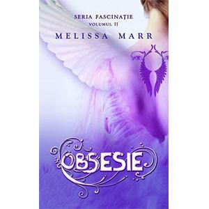 Obsesie. Fascinaţie. Vol. 2