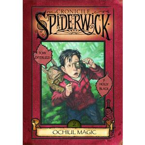 Ochiul Magic. Vol.2 Seria Cronicile Spiderwick
